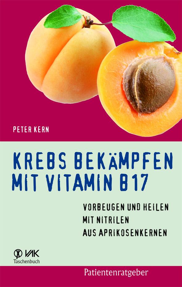 Krebs bekämpfen mit Vitamin B17 - P. Kern - Buch Image