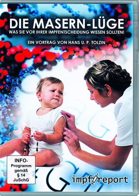 Die Masern-Lüge - Hans U. P. Tolzin - DVD Image